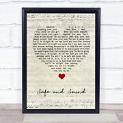 Safe And Sound Script Heart Song Lyric Quote Music Print