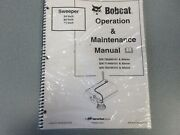 Bobcat 54 60 72sweeper Operation And Maintenance Manual 2005 New Condition
