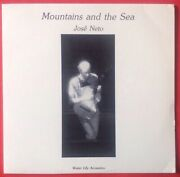 Jose Neto Mountains And The Sea Vinyl And Autographed Cover Vg++ 1986 Wlacs02