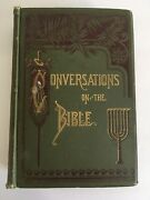 1881 Conversations On The Bible By Enoch Pond - Nice Engravings - Kd 2146