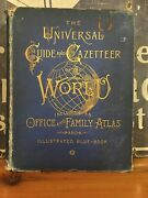 Scarce The Universal Guide And Gazetteer Of The World 1887 Full Of Color Maps
