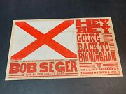 Bob Seger And The Silver Bullet Band 2011 Bjcc Hatch Show Print Original Poster
