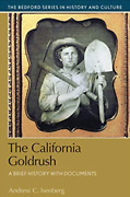 The California Gold Rush A Brief History With Documents By Andrew Isenberg