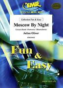 Moscow By Night Julian Oliver Concert Band Harmonie Music Set Score And Parts