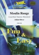 Moulin Rouge Julian Oliver Concert Band Harmonie Music Set Score And Parts