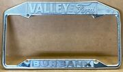 Rare Ford Burbank Ca. Valley Ford 50s/60s Car 🚗 License Plate Frame