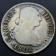 Spain 1806 Silver 2 Reales Charles Milled Bust Colonial World Empire Currency