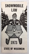 Vintage 1973 State Of Wisconsin Snowmobile Law Booklet Dnr 717-72 D-2019