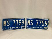 Vintage Maryland Md 1971 License Plates Pair Plate Ms 7759 Blue With White