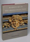Furniture In The Frick Collection. Volume Vi. French 18th. And 19th. Century Fur..