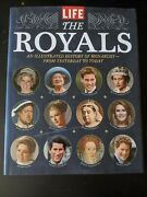 Life The Royals An Illustrated History Of Monarch