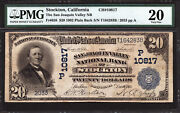 20 1902 The San Joaquin Valley National Bank Of Stockton, Ca Ch 10817 Pmg 20