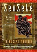 Zenzele A Letter For My Daughter