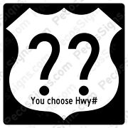 Us Route Highway Sign Your Choice Of Hwy Numbers 12x12 Aluminum Usa Made