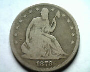 1878 Seated Liberty Half Good+ G+ Nice Original Coin From Bobs Coins Fast Ship