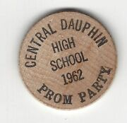 1962, Central Dauphin High School, Harrisburg Pa, Prom Party, Wooden Nickel