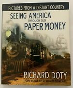 Pictures From A Distant Country Seeing America Through Old Paper Money