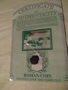Roman Coin Over 1500 Years Old Cetificate Of Authenticity