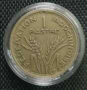 1947 Indochinoise Union Francaise 1 Piastre Coin Ø 34mm+free1 Coin10130