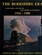 The Berkshire Era The Pictorial Review Of The Nickel Plate Road 1934-1958 1967