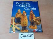 Illustrated Whittling Wood Carving Book Old Sea Captain Mike Shipley