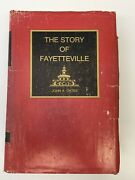 The Story Of Fayetteville And Upper Cape Fear North Carolina By John Oates 1981 Nc