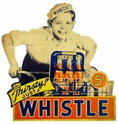 3 Thirsty Just Whistle Soda Pop 5¢ Heavy Duty Usa Made Metal Advertising Sign