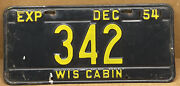 Verry Rare 1954 Wisconsin • Cabin • Low Number • Nice-license Plate 342