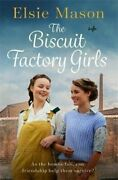 The Biscuit Factory Girls By Elsie Mason 47197