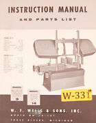 Wells W. F. W-9, W-14 Band Saw Instructions And Parts Manual