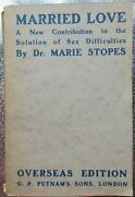 Dr Marie Carmichael Stopes - Married Love 1922 Signed / Inscribed To Her Husband
