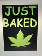 Just Baked Organic Life / Funny Home Decor / Wall Sign Or Door 6 X 8