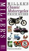 Millerand039s Classic Motorcycles Price Guide 1999/2000 Walker Mick Good Book
