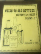 Guide To Old Bottles Contents And Prices Volume Ii 1967 By Richard Fike Paperba