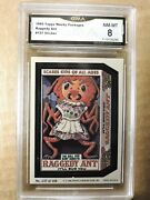 1980 Wacky Packages Raggedy Ant 137 Stk 1163 Gma 8