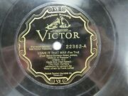 The High Hatters - Victor 22362 - Leave It That Way And Dust