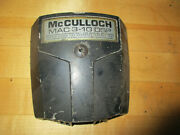 Mcculloch 3-10 Chainsaw Air Filter Cover - 10 Series