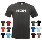 And039my Other Cars Are Volvoand039sand039 Menand039s Funny Car Gift Birthday T-shirt