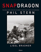 Snapdragon The World War Ii Exploits Of Darby's Ranger And Combat Photographer