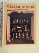 New-carving Santas With Special Interests-ron Ransom 1997, Pb Wood-christmas