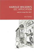 Toomey Jane-harold Wilson`s Eec Application Inside The Foreign Offi Bookh Neuf
