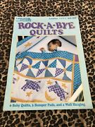 Leisure Arts Leaflet 1771 Rock A Bye Quilts 1997 Quilting Book Q137