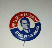 Wallace For President -- Stand Up For America Campaign Button