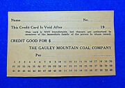Coal Scrip Unused Credit Card Gauley Mountain Coal Co. Ansted West Virginia 💎