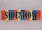 Metal Sign Sideshow Attraction Freaks Freak Show Side Circus Carnival Act Weirdo