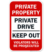 Private Property Sign Private Drive Sign No Trespassing Sign