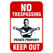 No Trespassing Private Property Keep Out Sign,