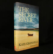 2006 The Secret River Kate Grenville First Edition Signed