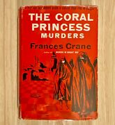 The Coral Princess Murders By Frances Crane Hc/dj 1954 First Edition