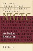 The New International Greek Testament Commentary Ser. The Book Of Revelation By